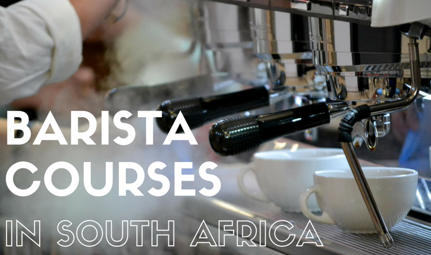 BARISTA COURSES IN SOUTH AFRICA