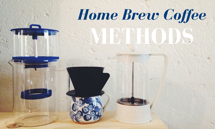 Home Brew Coffee Methods